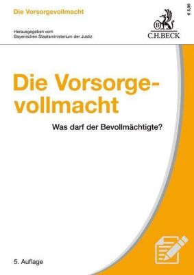 Die Vorsorgevollmacht - Bernhard Knittel |
