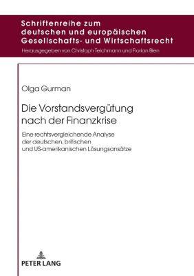 Die Vorstandsvergütung nach der Finanzkrise, Olga Gurman