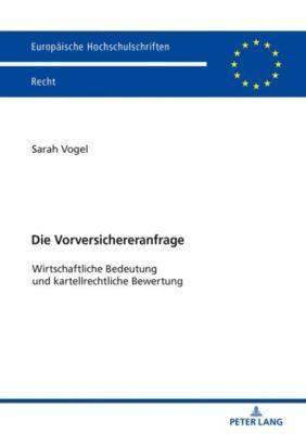 Die Vorversichereranfrage - Sarah Vogel  