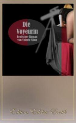 Die Voyeurin, Großdruck - Valerie Nilon |