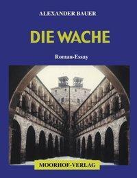 Die Wache - Alexander Bauer pdf epub