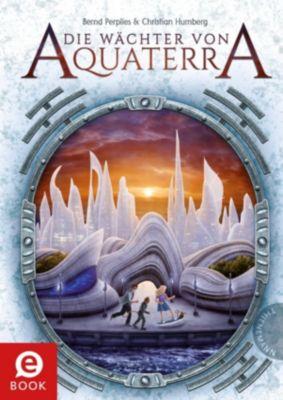 Die Wächter von Aquaterra, Christian Humberg, Bernd Perplies