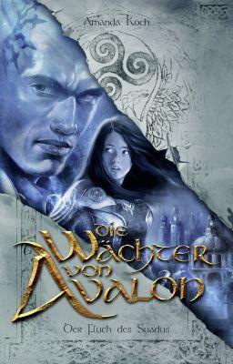 Die Wächter von Avalon, Amanda Koch