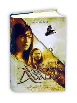 Die Wächter von Avalon - Die Legende von Ýr - Amanda Koch |