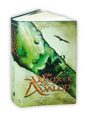Die Wächter von Avalon - Die Prophezeiung, Amanda Koch