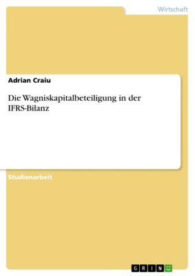Die Wagniskapitalbeteiligung in der IFRS-Bilanz, Adrian Craiu