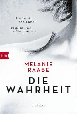 DIE WAHRHEIT, Melanie Raabe