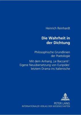 Die Wahrheit in der Dichtung, Heinrich Reinhardt