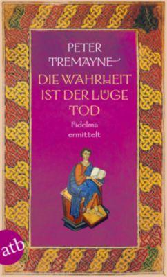 Die Wahrheit ist der Lüge Tod, Peter Tremayne