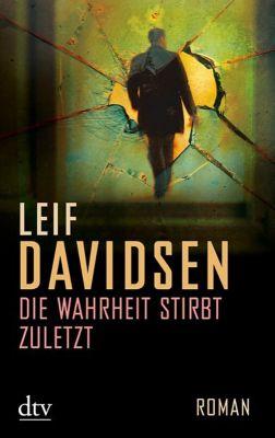 Die Wahrheit stirbt zuletzt, Leif Davidsen