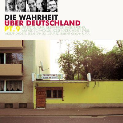 Die Wahrheit über Deutschland: Die Wahrheit über Deutschland, Pt. 9, Diverse Autoren