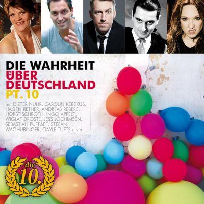 Die Wahrheit über Deutschland: Die Wahrheit über Deutschland, Pt. 10, Diverse Autoren