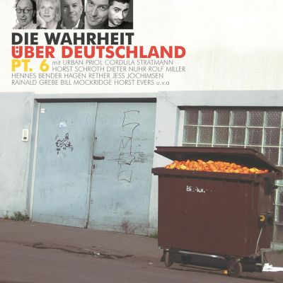 Die Wahrheit über Deutschland: Die Wahrheit über Deutschland, Pt. 6, Diverse Autoren