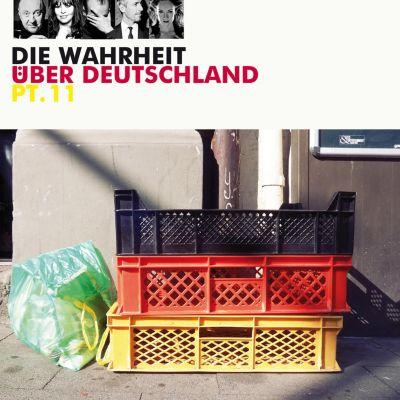 Die Wahrheit über Deutschland: Die Wahrheit über Deutschland, Pt. 11, Diverse Autoren