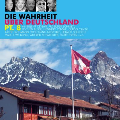 Die Wahrheit über Deutschland: Die Wahrheit über Deutschland, Pt. 8, Diverse Autoren