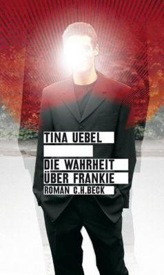 Die Wahrheit über Frankie, Tina Uebel
