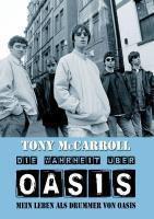 Die Wahrheit über Oasis, Tony McCarroll