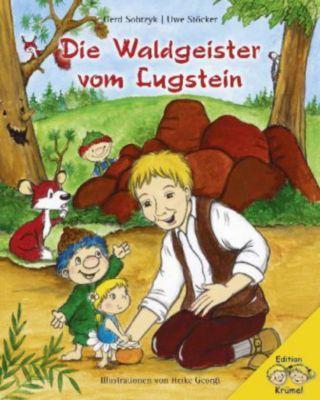Die Waldgeister vom Lugstein, Gerd Sobtzyk, Uwe Stöcker