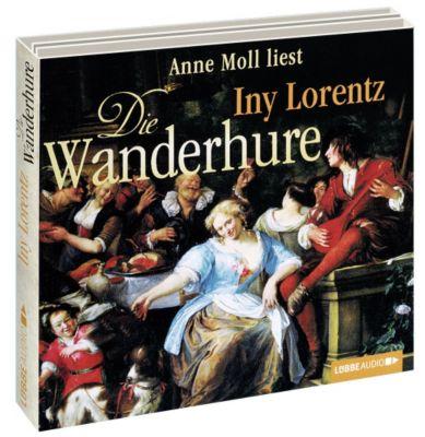 Die Wanderhure Band 1: Die Wanderhure (6 Audio-CDs), Iny Lorentz