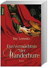 Die Wanderhure Band 3: Das Vermächtnis der Wanderhure - Iny Lorentz pdf epub