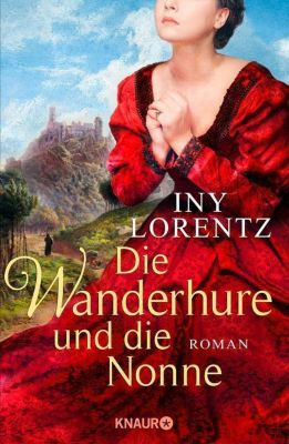 Die Wanderhure und die Nonne, Iny Lorentz
