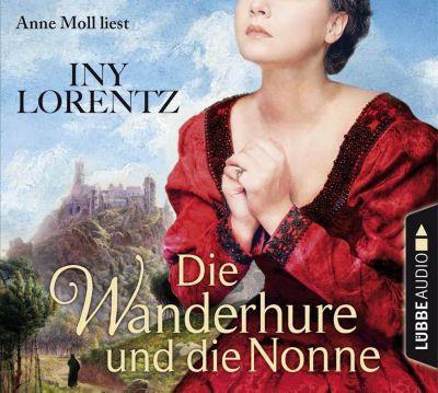 Die Wanderhure und die Nonne, 6 Audio-CDs, Iny Lorentz