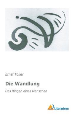 Die Wandlung - Ernst Toller |