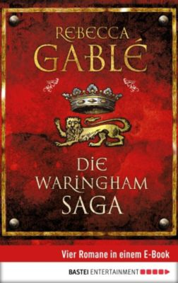 Die Waringham Saga, Rebecca Gablé