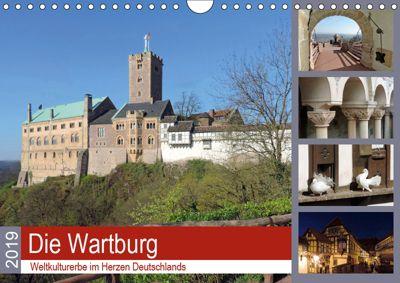 Die Wartburg - Weltkulturerbe im Herzen Deutschlands (Wandkalender 2019 DIN A4 quer), Volker Geyer
