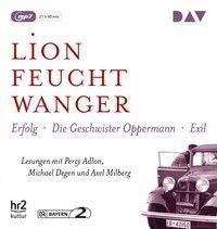 Die Wartesaal-Trilogie. Erfolg - Die Geschwister Oppermann - Exil, 3 MP3-CDs, Lion Feuchtwanger