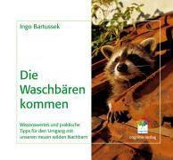 Die Waschbären kommen, Ingo Bartussek