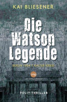Die Watson Legende - Kai Bliesener  