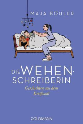 Die Wehenschreiberin - Maja Böhler pdf epub