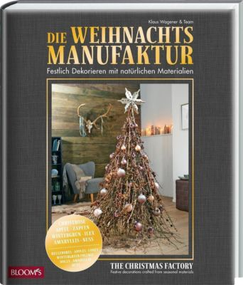 Die Weihnachtsmanufaktur / The Christmas Factory - Klaus Wagener |