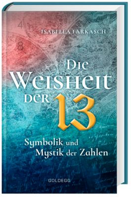 Die Weisheit der 13, Isabella Farkasch