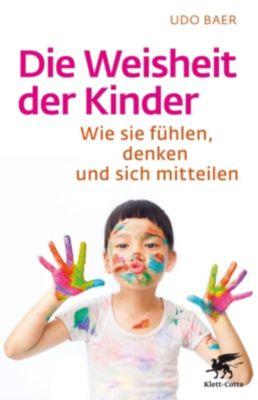 Die Weisheit der Kinder, Udo Baer