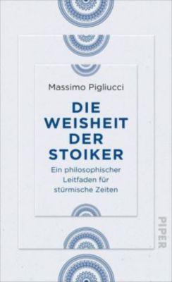 Die Weisheit der Stoiker, Massimo Pigliucci