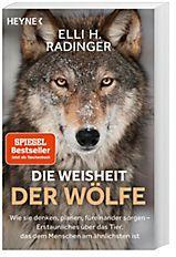 6a9d7b13261b6 Die Weisheit der Wölfe Buch portofrei bei Weltbild.de bestellen