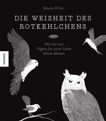 Die Weisheit des Rotkehlchens - Maude White pdf epub