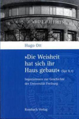 'Die Weisheit hat sich ihr Haus gebaut' (Spr 9,1), Hugo Ott