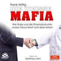 Die weiße Mafia, MP3-CD, Frank Wittig