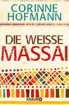 Die weiße Massai, Corinne Hofmann