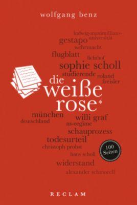 Die Weisse Rose, Wolfgang Benz