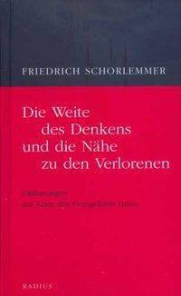 Die Weite des Denkens und die Nähe zu den Verlorenen, Friedrich Schorlemmer