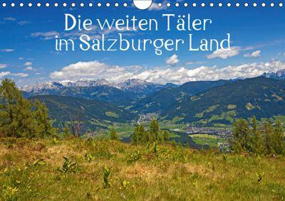 Die weiten Täler im Salzburger Land (Wandkalender 2019 DIN A4 quer), Christa Kramer