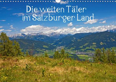 Die weiten Täler im Salzburger Land (Wandkalender 2019 DIN A3 quer), Christa Kramer