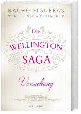 Die Wellington-Saga - Versuchung, Nacho Figueras, Jessica Whitman