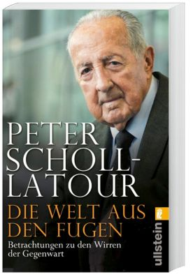 Die Welt aus den Fugen, Peter Scholl-Latour