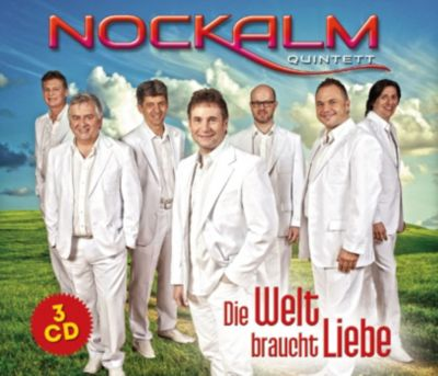 Die Welt braucht Liebe (3 CDs), Nockalm Quintett