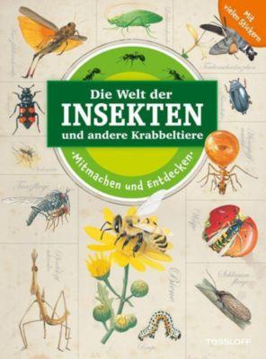Die Welt der Insekten und andere Krabbeltiere, Vicky Egan